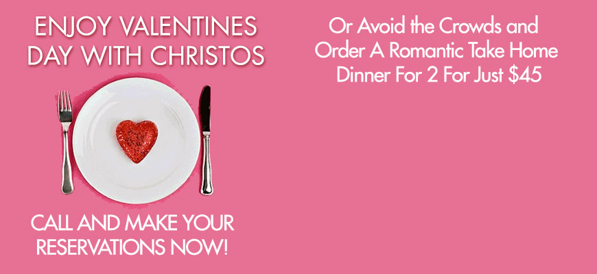 Valentines Day at Christos