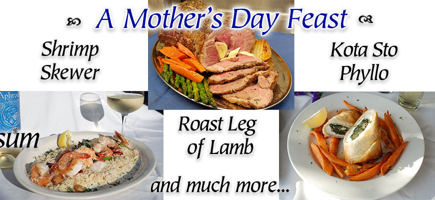 A Mother's Day Feast From Christos