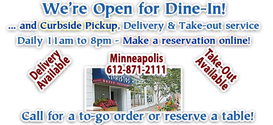 Christos Minneapolis Open For Delivery and Take-out